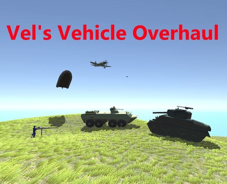 Vel's Vehicle Overhaul (WIP) Mod for Ravenfield