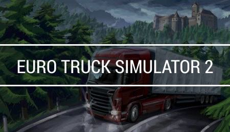 Best Euro Truck Simulator 2